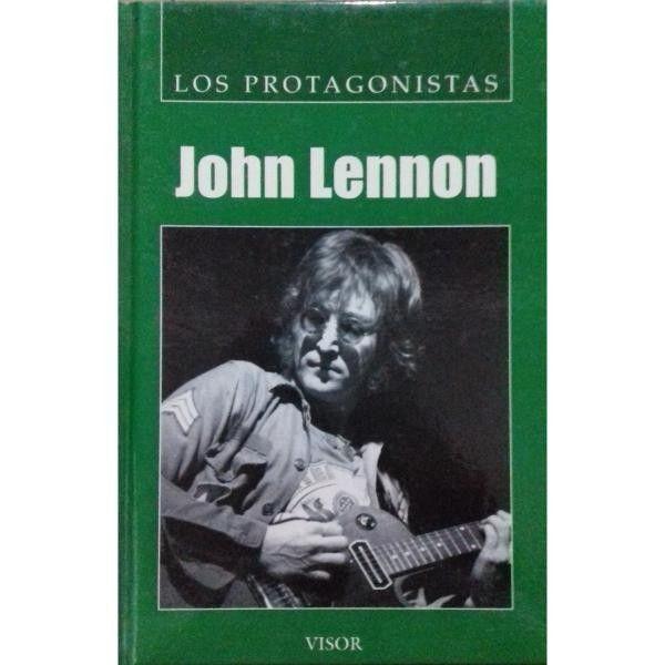 JOHN LENNON LOS PROTAGONISTAS VISOR SIGMARLIBROS