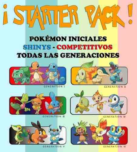 Starter Pack - Pokémon Iniciales (shinys/competitivos)