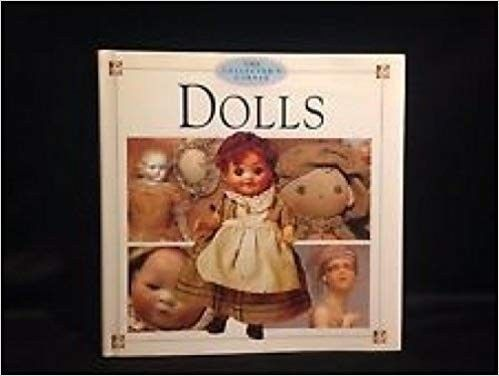 Dolls (Collector Corner): R Kingsley SIGMARLIBROS