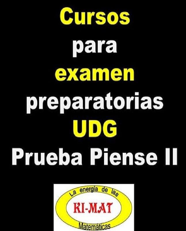 Cursos para examen piense II UDG Preparatorias.
