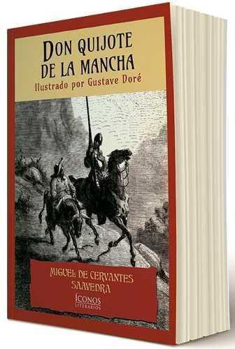 Don Quijote De La Mancha Cervantes Edicion Completa Ilustrad