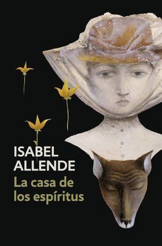 La Casa De Los Espíritus - Isabel Allende - Ed. Plaza Janes
