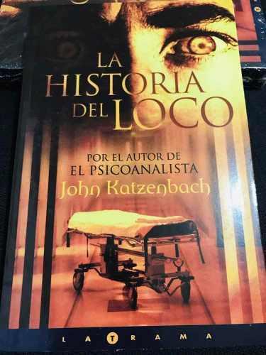 Libro La Historia Del Loco / Versión Grande