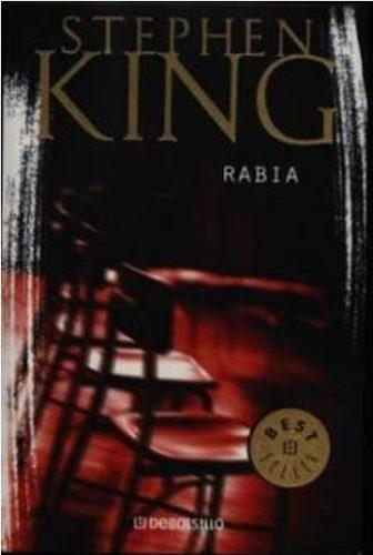 Rabia - Stephen King - Editorial Debolsillo