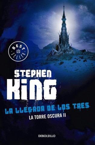 Torre Oscura 2: La Llegada De Los Tres... Stephen King Mx
