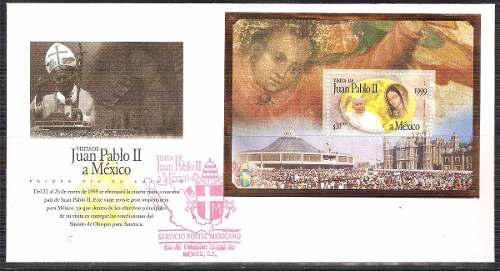 1999 Fdc Sobre Primer Día Visita De Juan Pablo Il A México