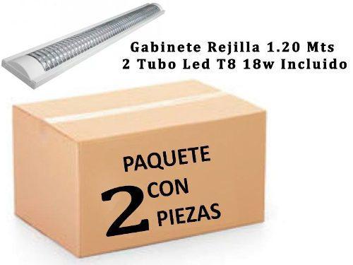 Gabinete Rejilla 1.20 Mts Con 2 Tubos Led T8 18w 2 Pzas