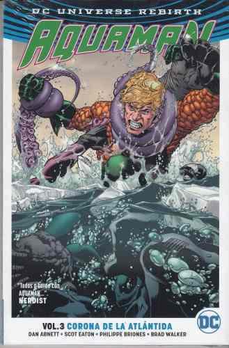 Comic Dc Universe Rebirth Aquaman Volumen 3 Corona Atlantida