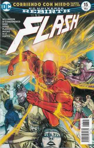 Comic Dc Universe Rebirth Flash # 15 Corriendo Con Miedo