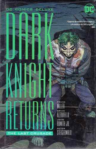 Dc Comics Deluxe The Dark Knight Returns The Last Crusade.