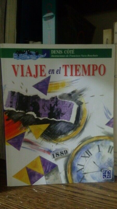 Viaje en el Tiempo de Denis Cote