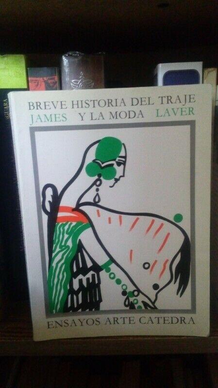 Breve Historia del Traje y la Moda de James Laver
