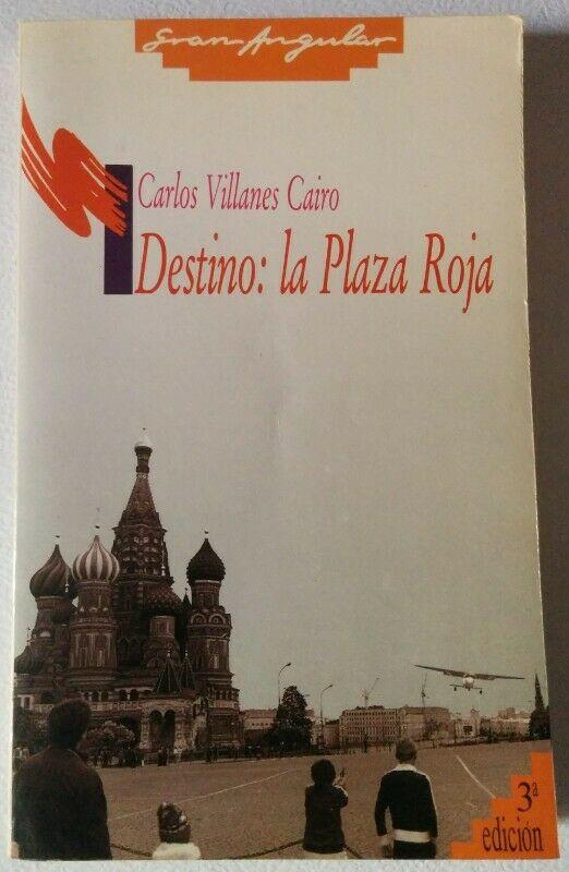 Libro Destino: la Plaza Roja de Carlos Villanes Cairo
