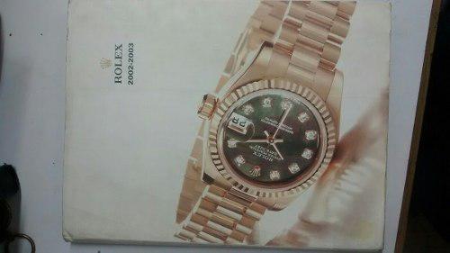 Catalogo Rolex 2002-2003 Información Útil Para Relojeros