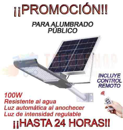 Lampara Solar 100w Led Exteriores Alumbrado Publico Cn Brazo