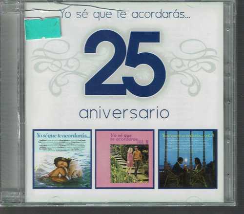 Yo Sé Que Te Acordarás 25 Aniversario