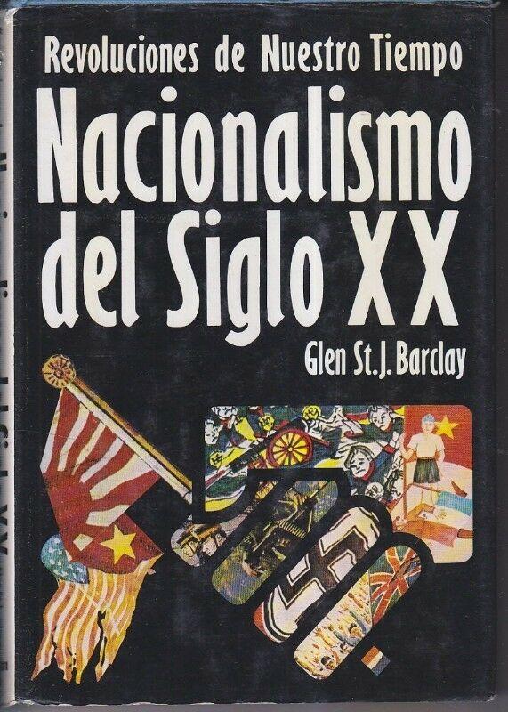 NACIONALISMO DEL SIGLO XX Revoluciones de nuestro tiempo