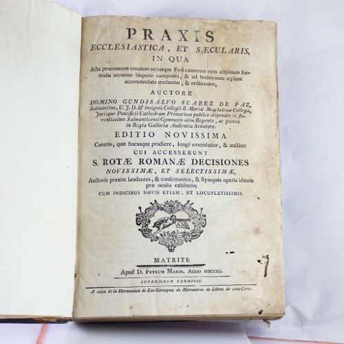 Libro Antiguo De 1790 (siglo 18) Praxis Ecclesiastica