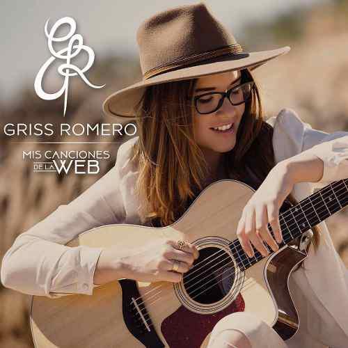 Mis Canciones De La Web - Griss Romero - Disco Cd - Nuevo