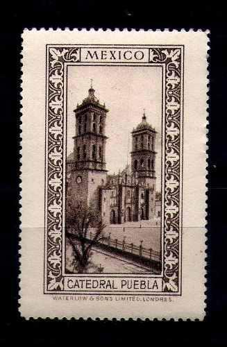 Mexico Etiqueta En Sepia Puebla: Catedral De Puebla
