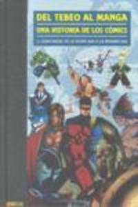 Libro - Del Tebeo Al Manga, Una Historia De Los Cómics 5