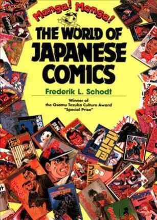 Libro - Manga! Manga!: The World Of Japanese Comics