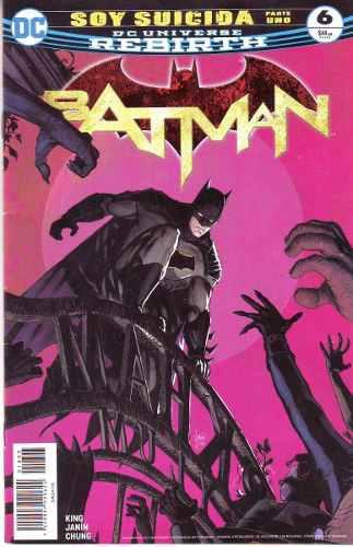 Comic Dc Universe Rebirth Batman # 6 Soy Suicida Español