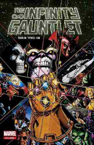 Comic Marvel Deluxe: The Infinity Gauntlet Nuevo Sellado