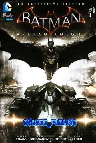 Dc Comics Batman Arkham Knight Vol 1 Definitive Edition Dlc