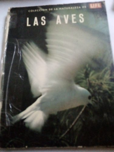 Libro Antiguo  Las Aves Life A Color