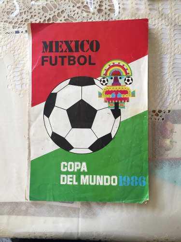 Album Copa Del Mundo Futbol México 1986 Completo Lleno