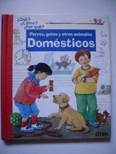 Perros, Gatos Y Otros Animales Domésticos -