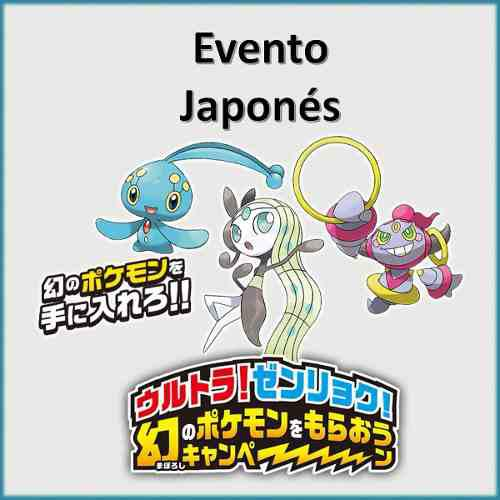 Manaphy, Meloetta, Hoopa Evento Pokemon 100% Originales Jp