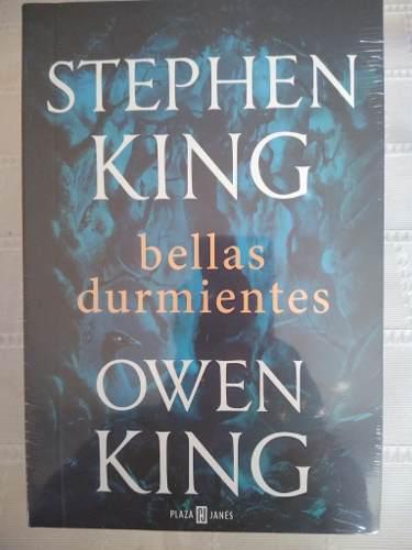 Bellas Durmientes. /. Stephen King Y Owen King