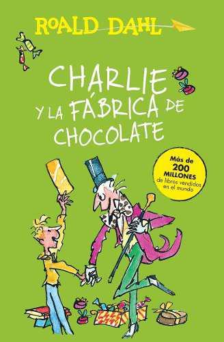 Charlie Y La Fábrica De Chocolate - Roald Dahl - Original