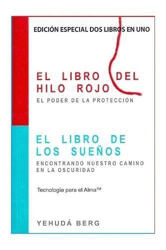 El Libro Del Hilo Rojo/ El Libro De Los Sueños 2x1
