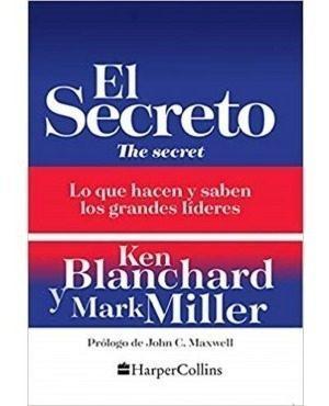 El Secreto - Lo Que Hacen Y Saben Los Grandes Lideres