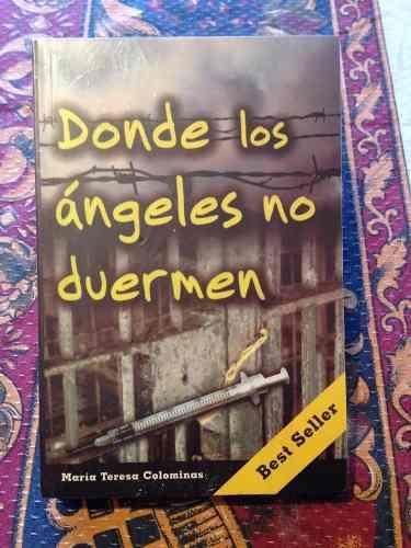 Libro Donde Los Ángeles No Duermen