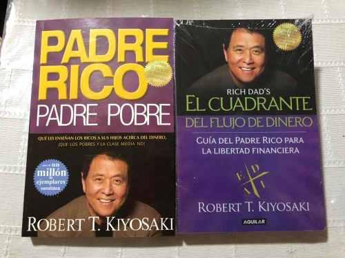 Libros Padre Rico Padre Pobre Y El Cuadrante Del Flujo De Di
