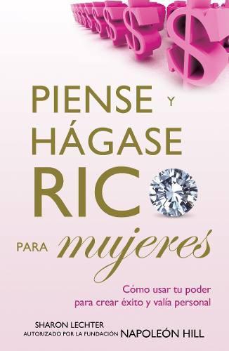 Piense Y Hágase Rico - Para Mujeres - Napoleón Hill -