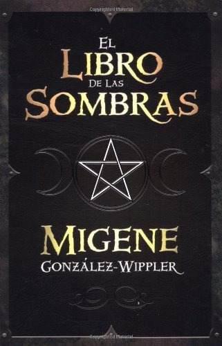 El Libro De Las Sombras Por Migene Wippler Wicca [Dhl]