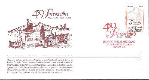 2004 Fdc 450 Aniv Fundación De Fresnillo, Zacatecas Sobre