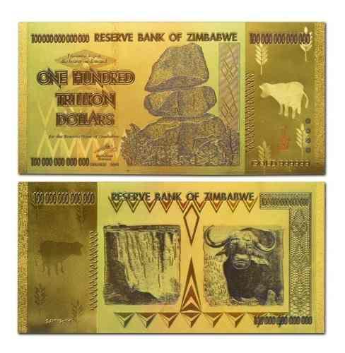 Billete Zimbabwe 100 Trillones De Dólares Oro 24k Laminado