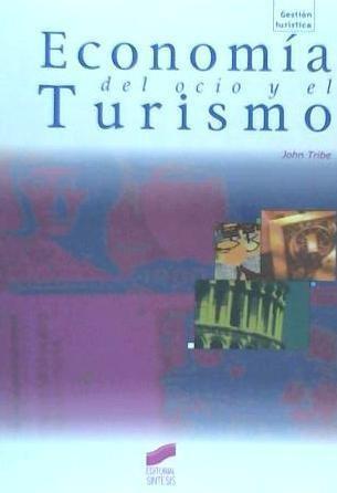 Economía Del Ocio Y Del Turismo(libro Ocio)