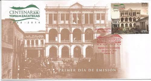 Fdc, Centenario De La Toma De Zacatecas 2014
