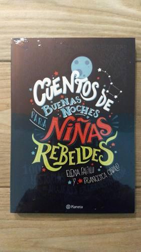 Cuentos De Buenas Noches Para Niñas Rebeldes - Envío