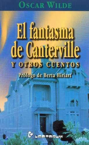 Libro: Fantasmas De Canterville Y Otros Cuentos Autor: Oscar