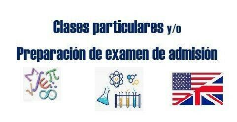 Clases: Matemáticas/Física /Química