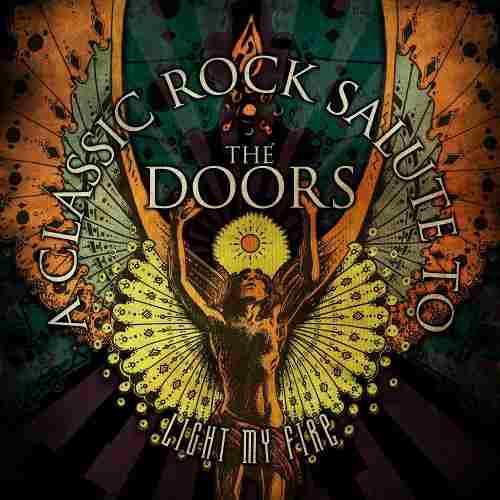 A Classic Rock Salute To The Doors Light My Fire Disco Cd