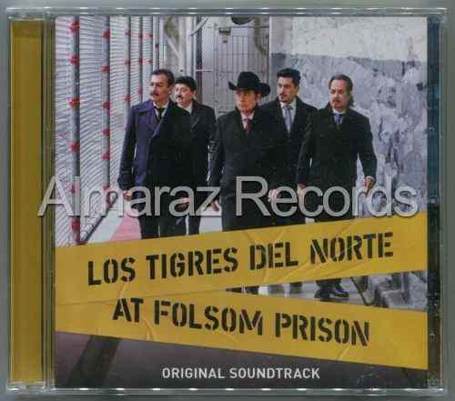 Los Tigres Del Norte At Folsom Prison Cd